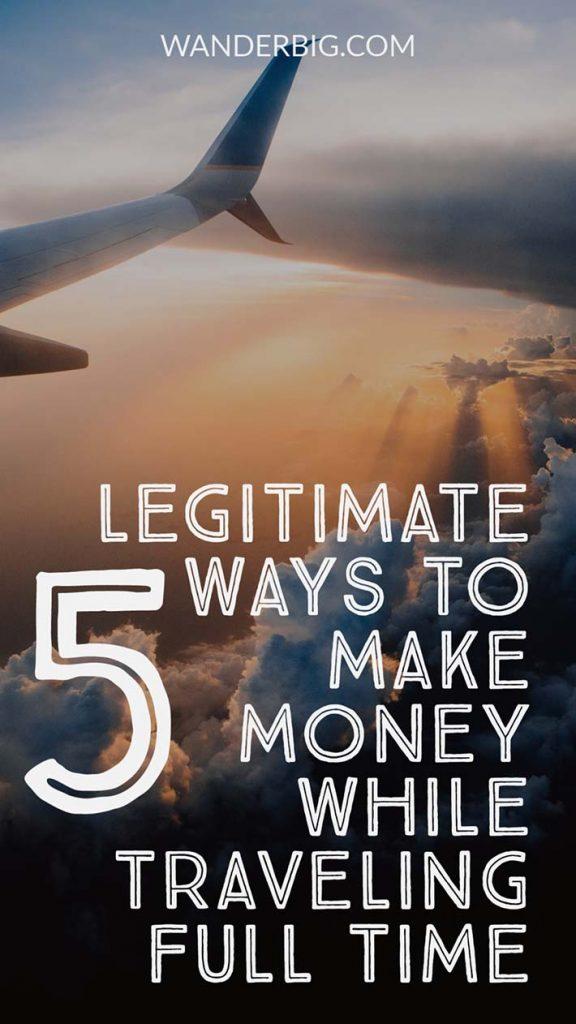 legitimate ways to make money while traveling