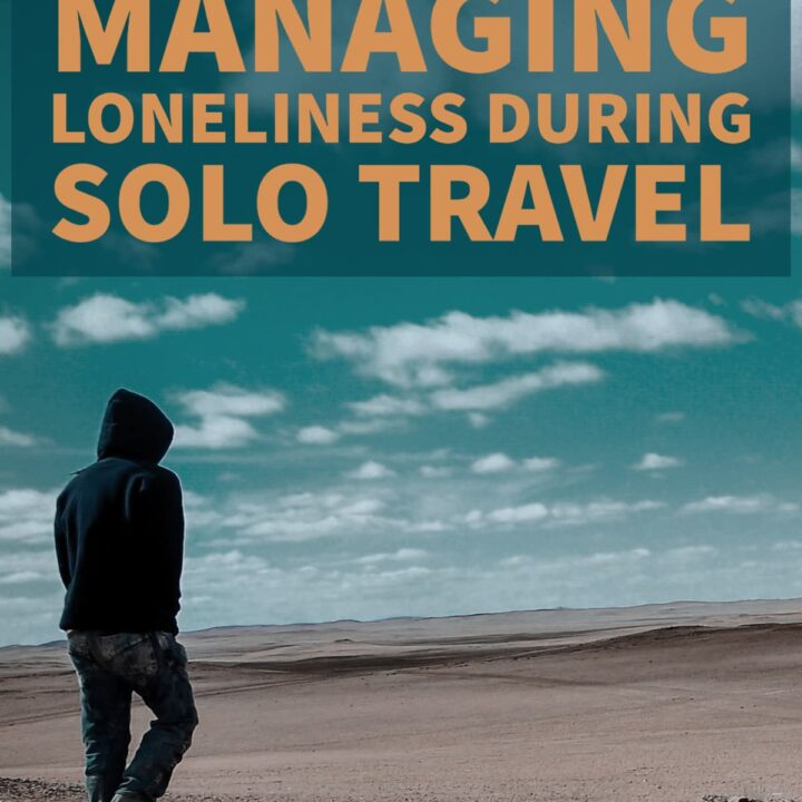 managing loneliness during solo travel