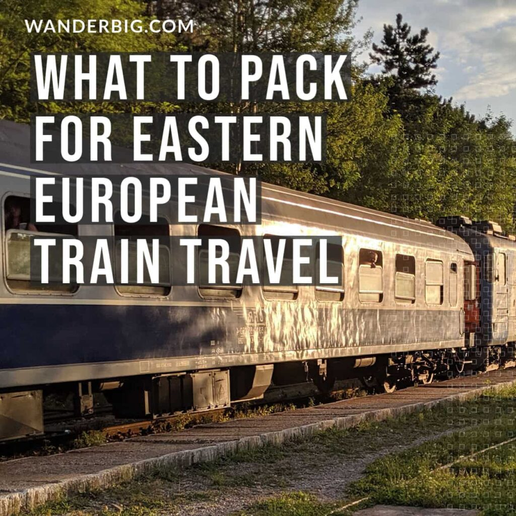 What to pack for eastern European train travel