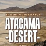 Tips for visiting the atacama desert in chile.