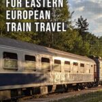 What to pack for eastern european train travel.