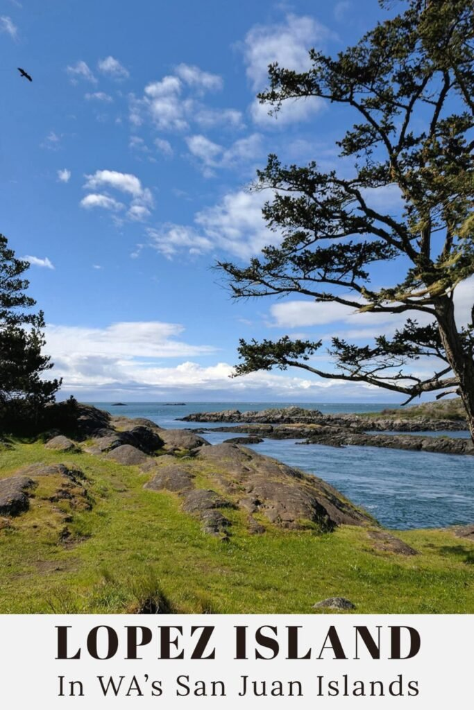 Vacationing on Lopez Island in the PNW