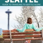 As a seattle local, a single, and a weekend explorer of everything seattle, here are my top tips for seeing the best of seattle as a solo traveler.