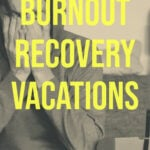 A man in a hoodie rubs his eyes, overlay text reads best destinations for burnout recovery vacations.