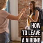 Tips on leaving reviews for good, great, and terrible airbnb stays, plus examples of airbnb reviews that you can cut and paste to make it easy to leave your own reviews.