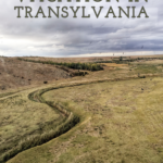A photo of the transylvanian landscape with the text 9 reasons to vacation in transylvania.